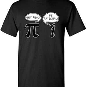 Get Real Be Rational Pi Funny Math Geek Sarcástica Adulto Novedad playera divertida